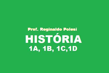 1° HISTÓRIA - 1A, 1B, 1C, 1D